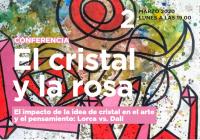 """Conference """"El cristal y la rosa"""""""
